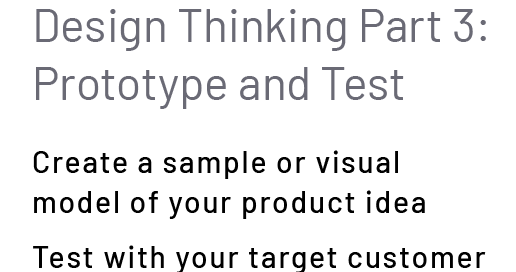 Design Thinking Part 3: Prototype and Test