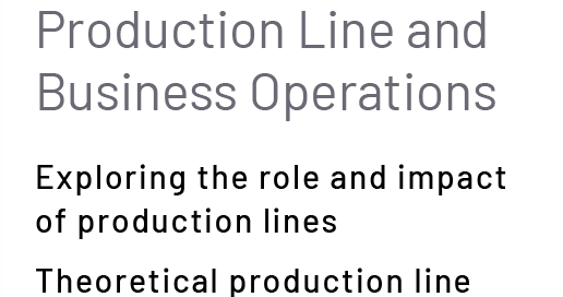 Production Line and Business Operations